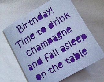 Birthday card, happy birthday card, champagne card, champagne birthday, funny birthday card, card for her, card for friend, prosecco card