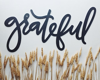Grateful Metal Sign (Handlettered)
