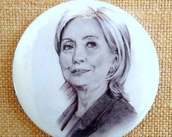 Hillary Clinton Pinback Button, Original Pencil Portrait, Politics, United States, American Election, Three Inch Button