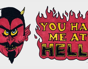 """You Had Me At HELL! 4"""" x 2"""" sticker"""