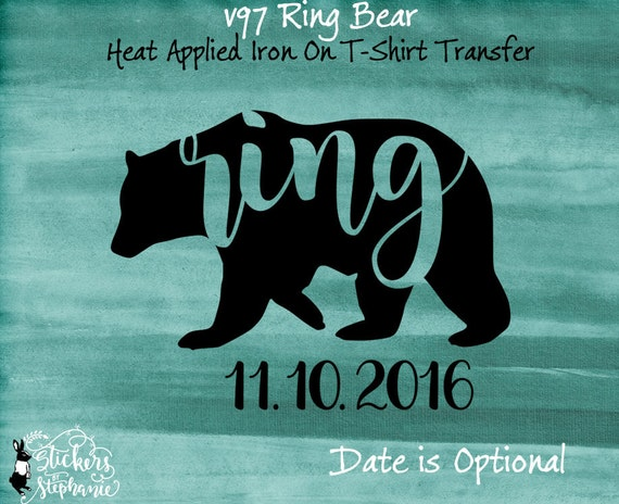 V97 iron on ring bear wedding date heat applied t shirt for Heat press decals for t shirts