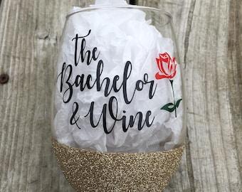 The Bachelor & Wine - Wine Glass, Wine and Bachelor Time, Bachelor Wine Glass, Monday Night Wine Glass,  Wine Glass, Funny Wine Glass