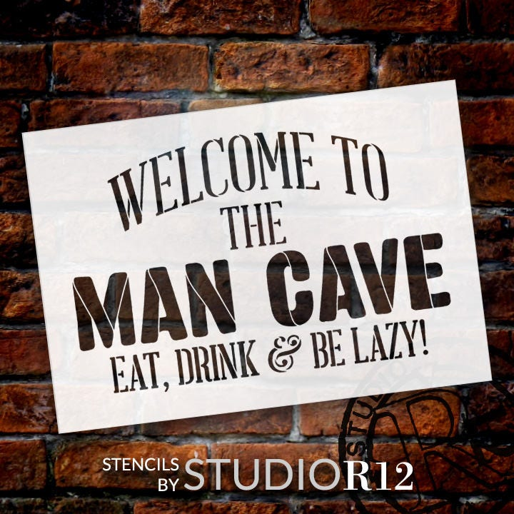 Man Caves R Us : Welcome man cave word stencil select size stcl