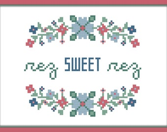 Beginner Cross Stitch Pattern - Rez Sweet Rez - Instant Download