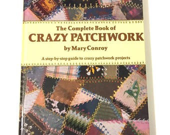 Vintage Patchwork, Patchwork Book, crazy quilt, patchwork projects, quilt designs, fabric patches, patchwork designs, sewing projects