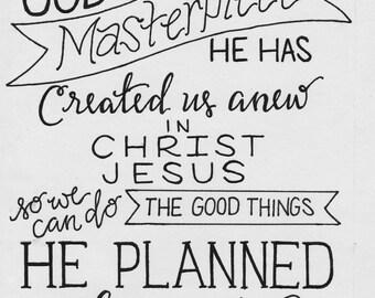 Teena's Print (Ephesians 2:10)