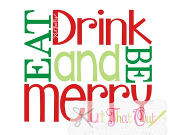 EXCLUSIVE Eat Drink and Be Merry SVG and DXF File