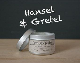 Hansel & Gretel Soy Candle Tins - 2oz, 4oz or 8oz