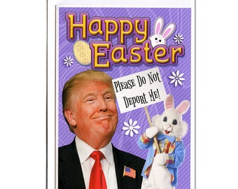 Easter Card, Funny Easter Card, Donald Trump, Trump Easter Card, Funny Holiday Card, Easter Bunny, Boyfriend, Girlfriend, For Her, For Him