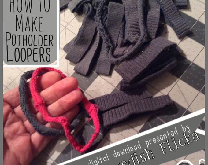 How to Make Potholder Loopers, Photo Tutorial, Weaving Loom, PDF Only,PotholderInstructions,Weaving 101, Warp,Weft, Digital Download,Pattern