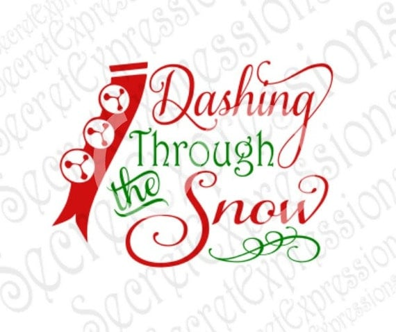 Dashing Through The Snow Svg Winter Svg Christmas Svg Svg