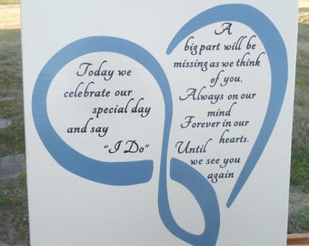 Memorial sign, In remembrance, wedding memory of loved one lost