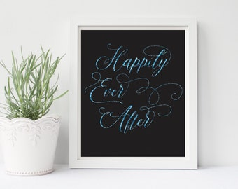 Happily Ever After Print, Happily Ever After Sign, Happily Ever After Glitter, Blue Glitter Sign, Wedding Art, Wedding Decor, Love Print