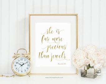 she is far more precious than jewels, Proverbs 31:10, Home Decor, Bible Verse, Christian Print, Christmas Gift, Nursery Wall Art, D28-1