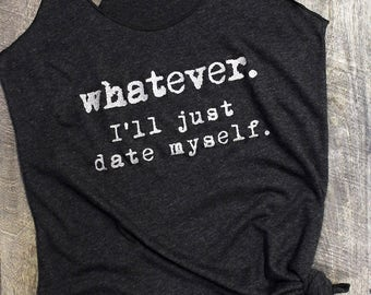 womens tank top, trendy plus size clothing, fries before guys, tank tops for women, graphic tees for women, whatever ill just date myself