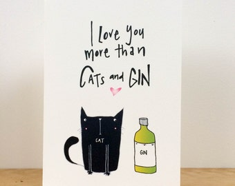 I love you more than Cats and Gin Valentines card!