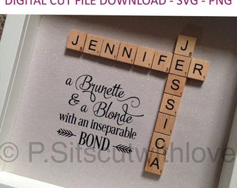 SVG cut file - A Brunette and a blonde with an inseparable bond