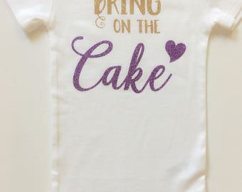 Bring On The Cake Outfit // Cake Smash Outfit // First Birthday Bodysuit // Girls Birthday Outfit