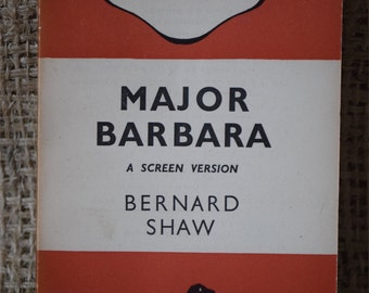 Major Barbara. Bernard Shaw. A Screen Version. A Vintage Penguin Book 500. 1945