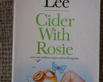 Cider with Rosie. Laurie Lee. A Vintage Penguin Book. 1980