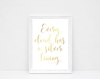 Every Cloud Has A Silver Lining, Real Foil Print, Home Decor,