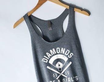 Diamonds Are a Girl's Best Friend - Baseball Shirt - Baseball Tank Top - Baseball Tee - Baseball Mom - Softball Shirt