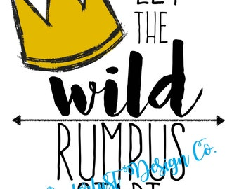 Let the WILD rumpus start -printable