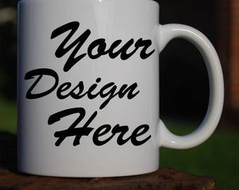 Mother's Day Custom Mugs...FREE SHIPPING! Choose one of our designs or design your own.