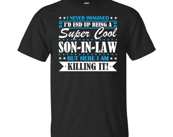 Son-In-Law, Son-In-Law Gifts, Son-In-Law Shirt, Super Cool Son-In-Law, Gifts For Son-In-Law, Son-In-Law Tshirt