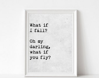What if I fall? Oh my darling, what if you fly? Print, Nursery Wall Art, Baby, Baby Girl, Nursery Decor, Baby Shower, Children Decor, Art