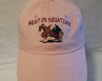 Keep on Squatchin Hat , Embroidered Hat , Hiking Hat , Outdoorsman Hat , Embroidered Hat , Dad Hat