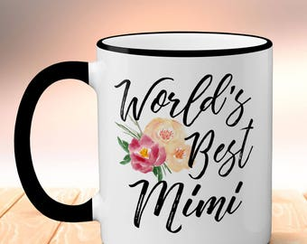 World's Best Mimi Mug, Coffee Mug, Mimi Mug, Mother's Day Mug, Ceramic Coffee Cup, Mug For Grandma, Mug For Mimi, Christmas Gift For Grandma