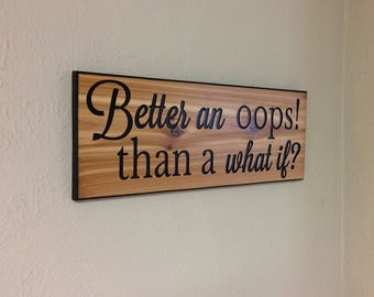 inspirational sign, inspirational wall art, inspirational carved wooden sign