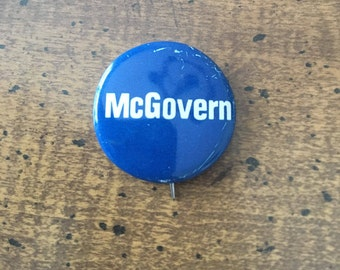 George McGovern Democratic Presidential Election Pin 1972 Campaign Pin