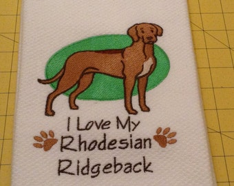 I Love My Rhodesian Ridgeback Embroidered Williams Sonoma All Purpose Kitchen Towel, Made in Turkey, XLarge