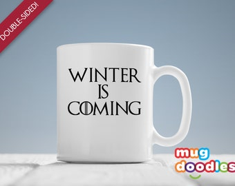 Game of Thrones Mug, Winter Is Coming, Game of Thrones Gift, Game of Thrones Fan Mug, TV Show Mug, GOT Mug, Geekery, Fandom, MD456