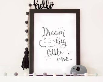 Dream Big Little One - Nursery Print - Wall Art - Newborn gift - Gender neutral print - A5 - A4 - Monochrome Print