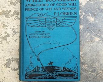 Will Rogers Ambassador Of Good Will, 1935, P.J. O'Brien