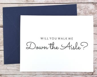 Will You Walk Me Down the Aisle Card, Wedding Day Card, Father of the Bride, Dad Card, Father of the Bride Gift  - (FPS0016)