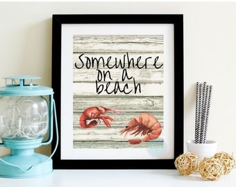 PRINTABLE ART Somewhere on a Beach Quote Printable Beach Decor Beach Sign Beach Wall Printable Beach Quote Printable Beach Home Decor