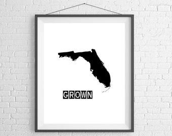 Florida Grown Print, Florida Art, Florida Print, Home Grown, State Art, Florida Gifts, Florida Map, Flo Grown, Silhouette, Housewarming Gift