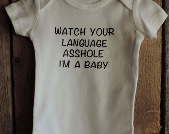 Watch Your Language Onesie | Funny Onesie | Babies With Attitude