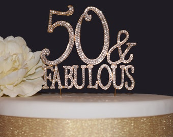 50 & Fabulous GOLD Cake Topper - Premium Birthday Rhinestone Cake Topper Fun Decoration for Your Party GOLD - Crystals Securely Attached