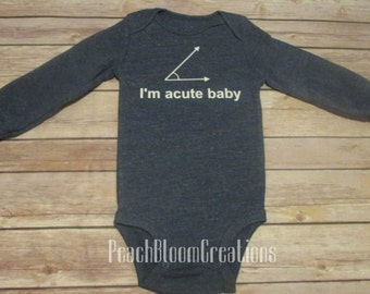 I'm acute baby- nerd-math-bodysuit- Baby Shower- Baby Gift- Multiple Colors