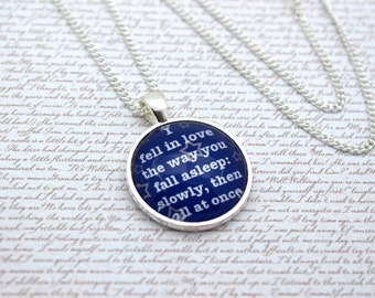 The Fault In Our Stars, 'I Fell In Love The Way You Fall Asleep', John Green Quote Necklace or Keychain, Keyring