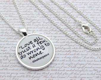 Shakespeare 'Love All, Trust A Few, Do Wrong To None', All's Well That Ends Well Quote Necklace or Keychain, Keyring