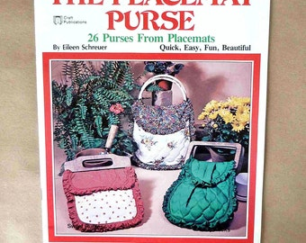 Vintage Purse Patterns - The Placemat Purse - Purses From Placemats - Fabric Purses - Fabric Handbags - Handmade Purses - Bag Patterns 1979