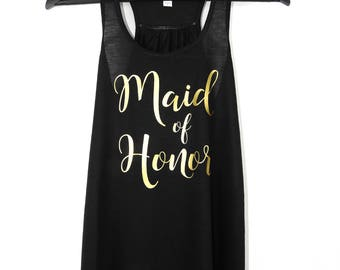 Maid of Honor Tank Top. Maid-of-Honor Bachelorette Party Tank, Bridal Party Tanks, Flowy Racerback Tank, Bridesmaid Tank, Maid-of-Honor