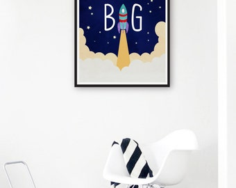 Dream Big Print, Outer Space Nursery Decor, Baby Boy Nursery Wall Art, Rocket Ship Nursery Print, Space Poster Kids Room Art Boys Room Decor