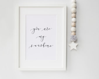 Lullaby Print - Nursery Print - Hand Lettered Print - You Are My Sunshine - Modern Calligraphy - Home Decor - Wall Art - Kids Room